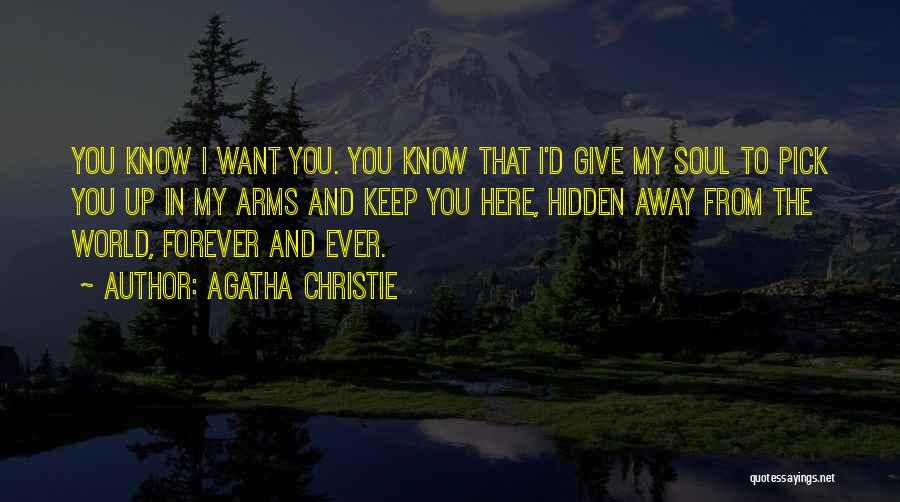 I'd Give You The World Quotes By Agatha Christie