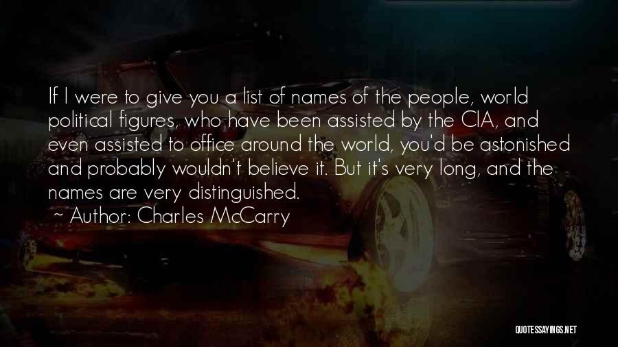 I'd Give You The World Quotes By Charles McCarry