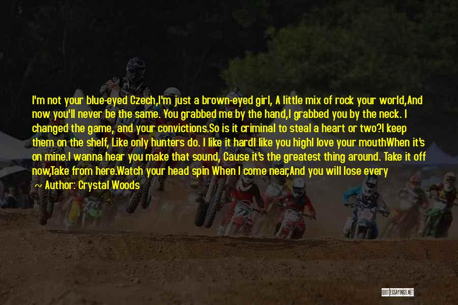 I'd Give You The World Quotes By Crystal Woods