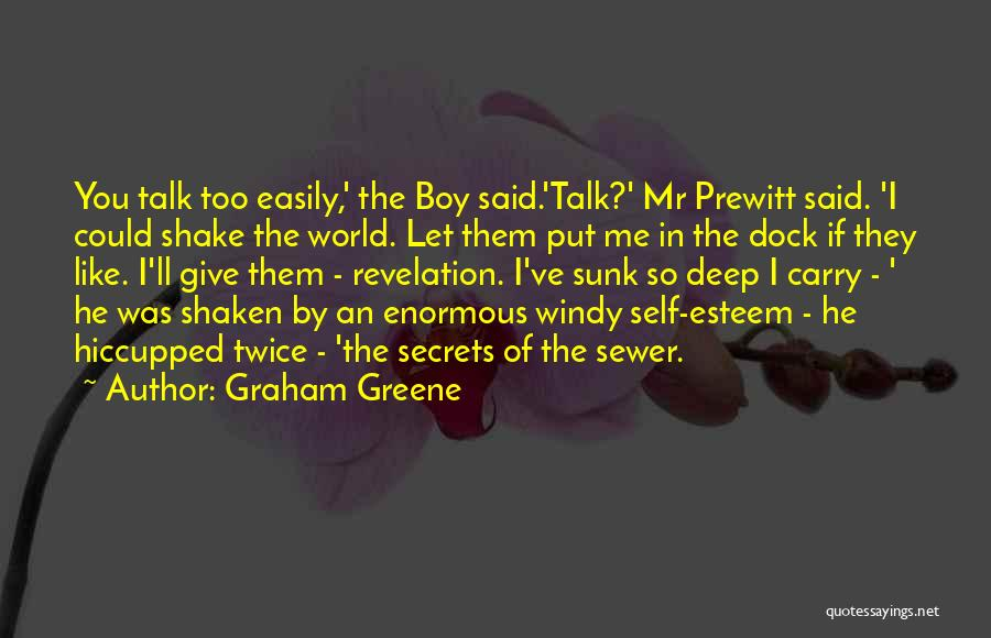 I'd Give You The World Quotes By Graham Greene