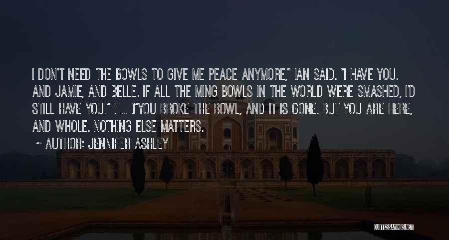 I'd Give You The World Quotes By Jennifer Ashley