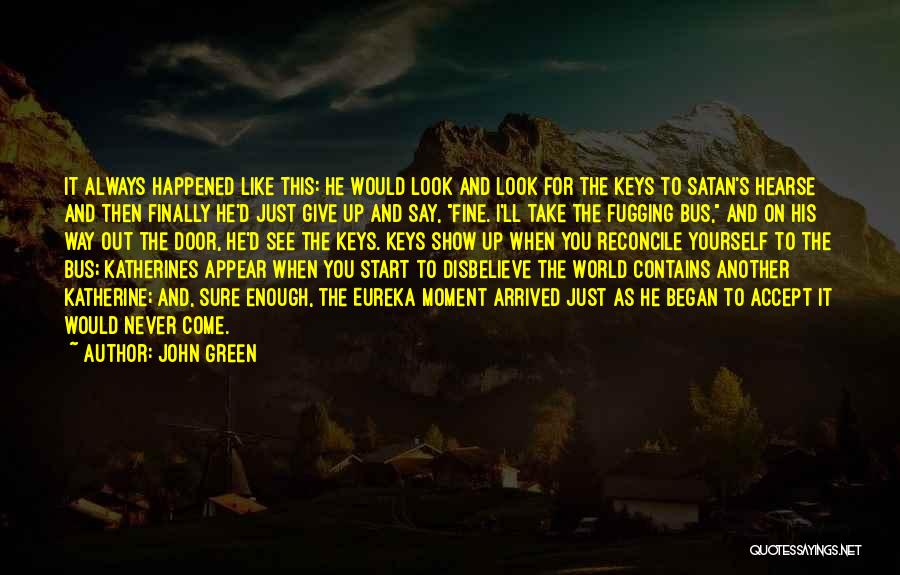 I'd Give You The World Quotes By John Green