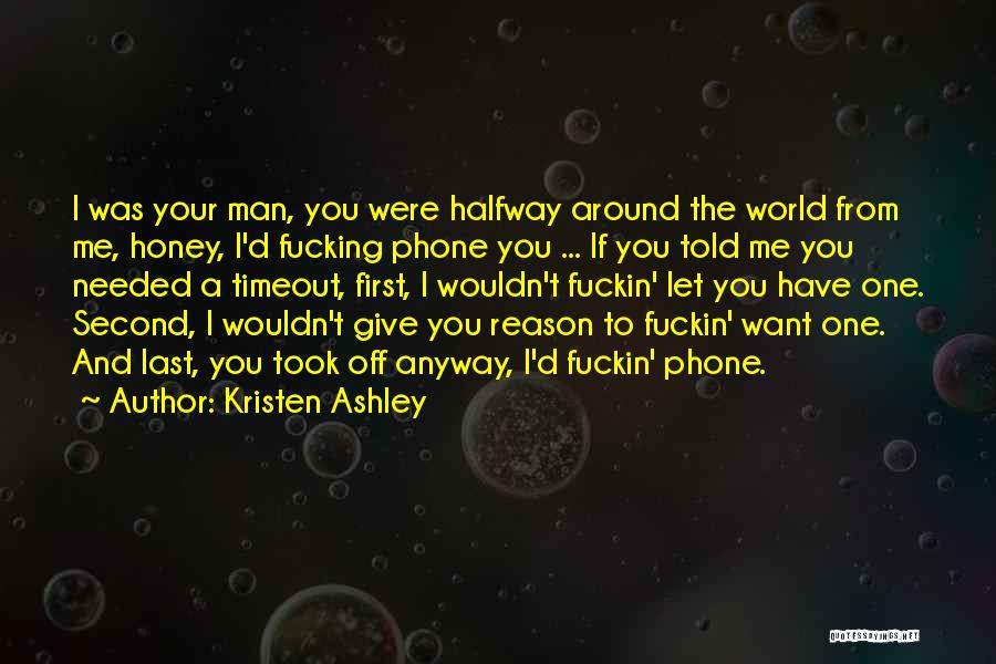 I'd Give You The World Quotes By Kristen Ashley