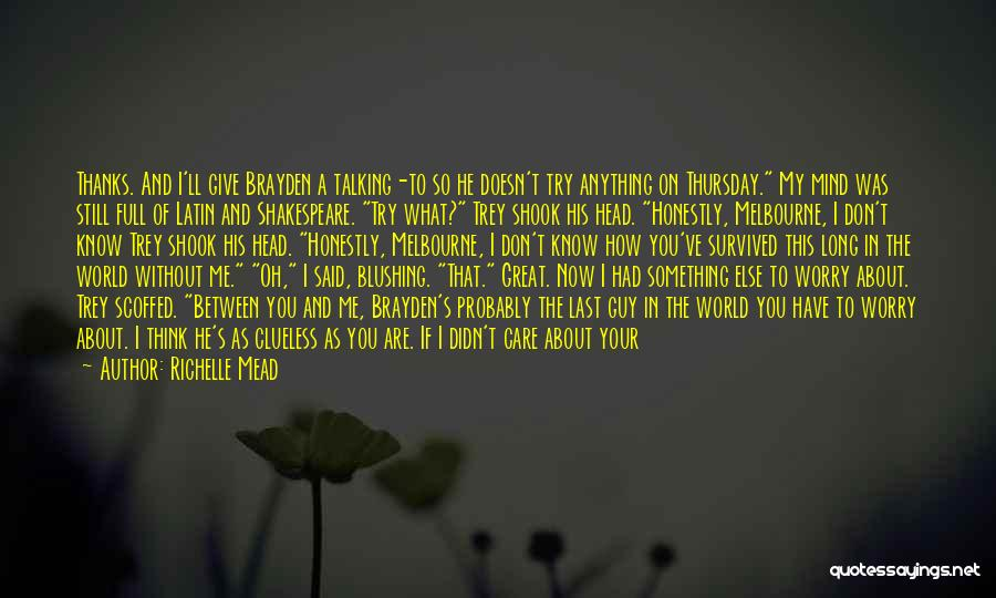I'd Give You The World Quotes By Richelle Mead