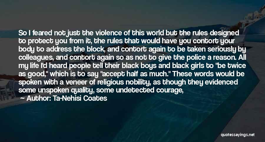 I'd Give You The World Quotes By Ta-Nehisi Coates