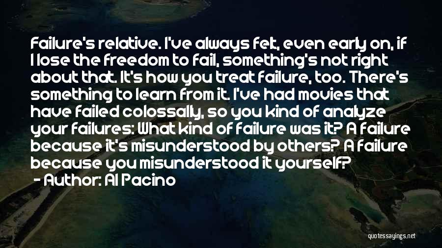 I'd Treat You Right Quotes By Al Pacino