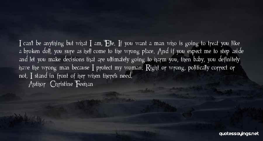 I'd Treat You Right Quotes By Christine Feehan