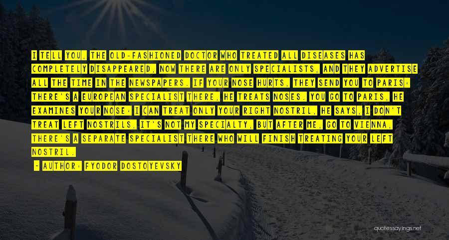 I'd Treat You Right Quotes By Fyodor Dostoyevsky