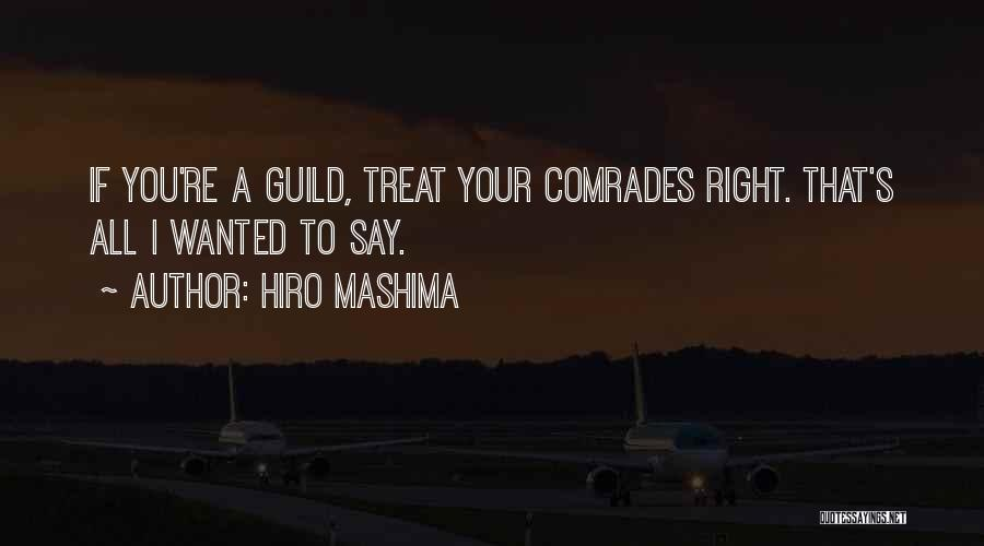 I'd Treat You Right Quotes By Hiro Mashima