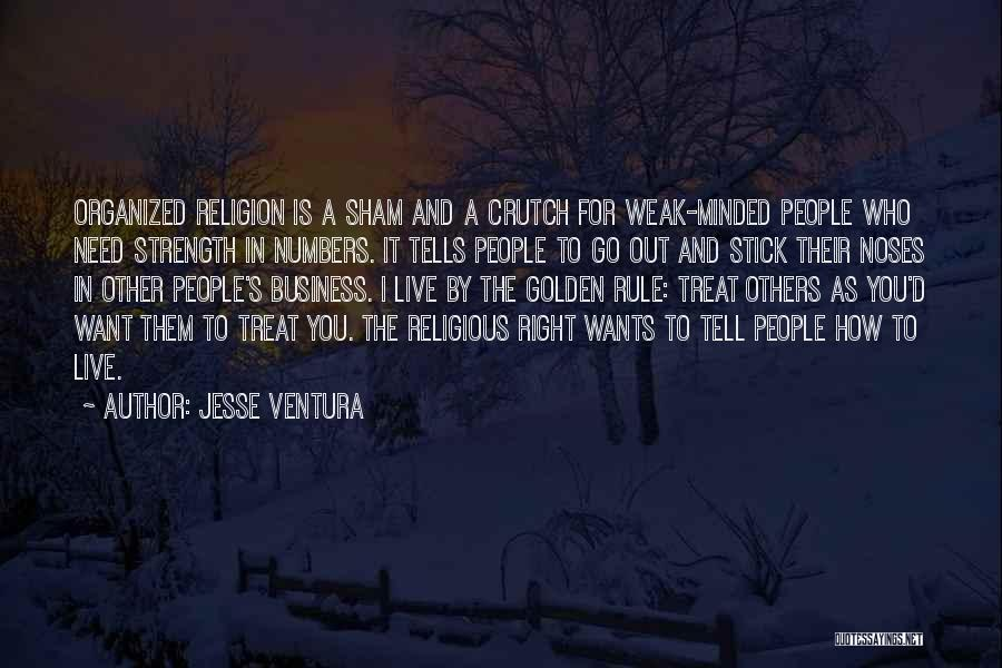 I'd Treat You Right Quotes By Jesse Ventura