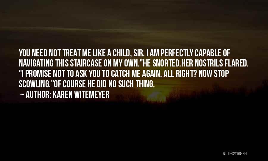 I'd Treat You Right Quotes By Karen Witemeyer