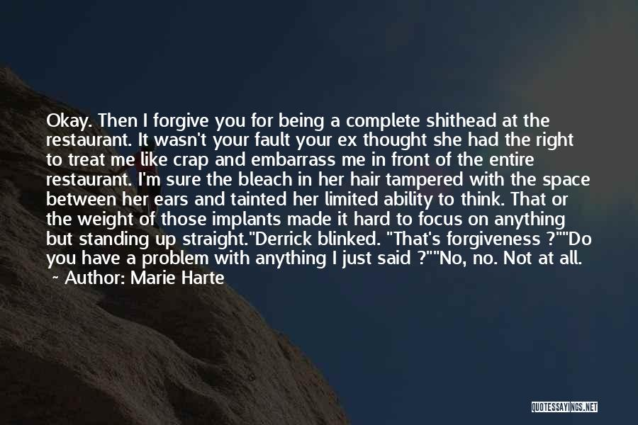 I'd Treat You Right Quotes By Marie Harte