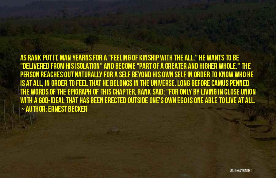 Ideal Person Quotes By Ernest Becker