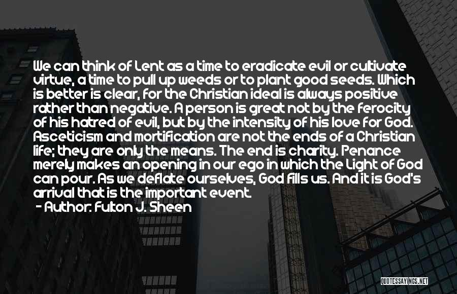 Ideal Person Quotes By Fulton J. Sheen