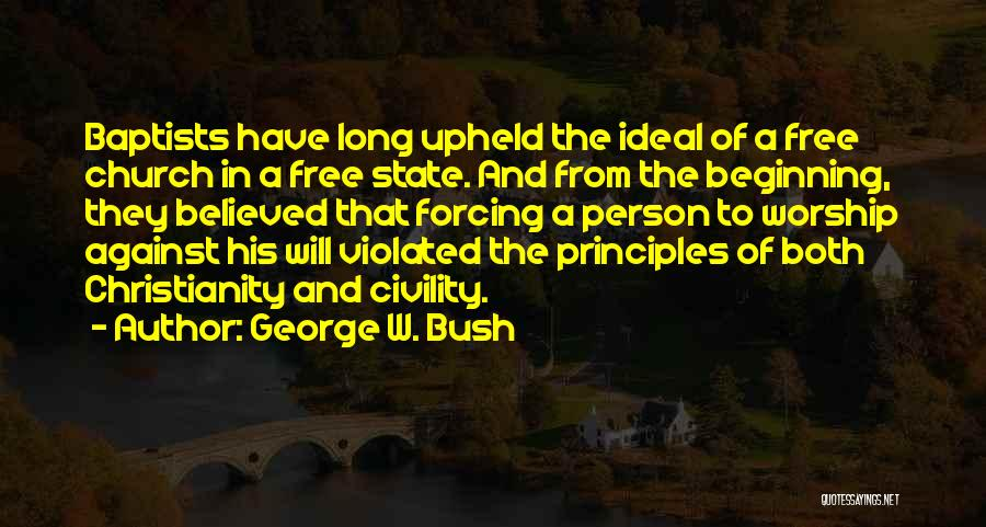 Ideal Person Quotes By George W. Bush