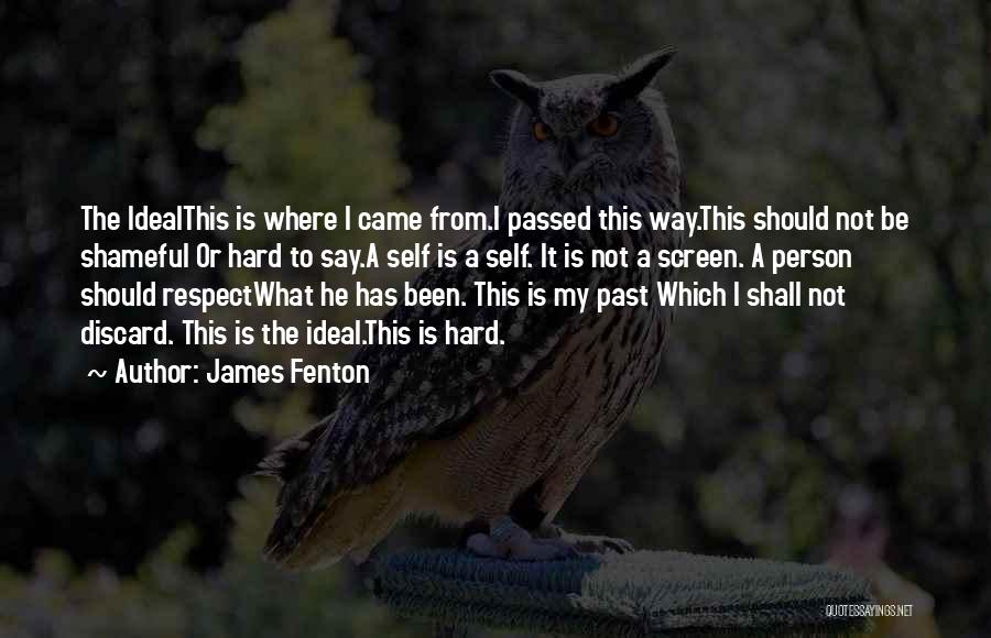 Ideal Person Quotes By James Fenton