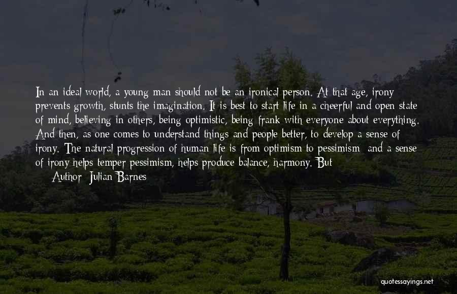 Ideal Person Quotes By Julian Barnes