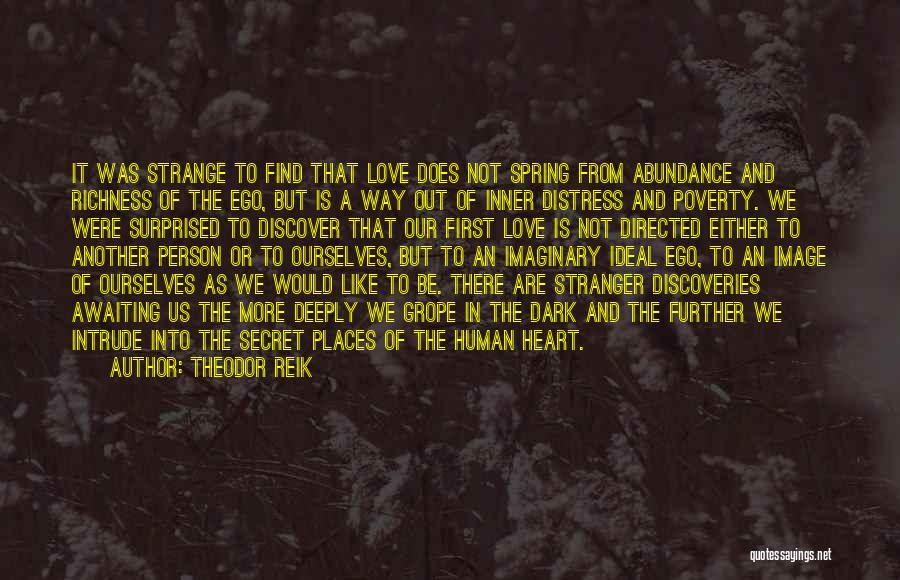 Ideal Person Quotes By Theodor Reik