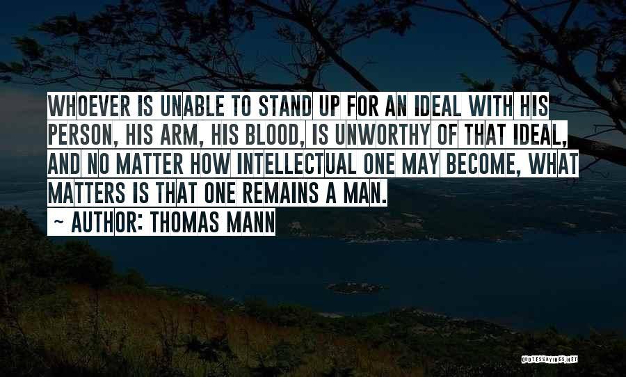 Ideal Person Quotes By Thomas Mann