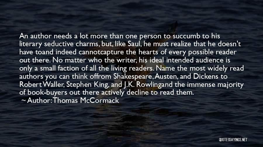 Ideal Person Quotes By Thomas McCormack
