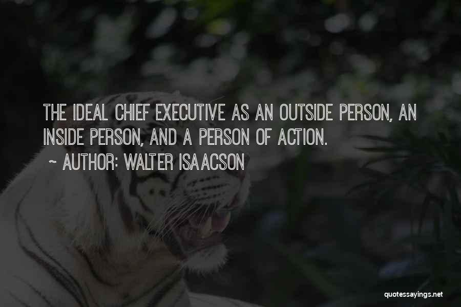 Ideal Person Quotes By Walter Isaacson