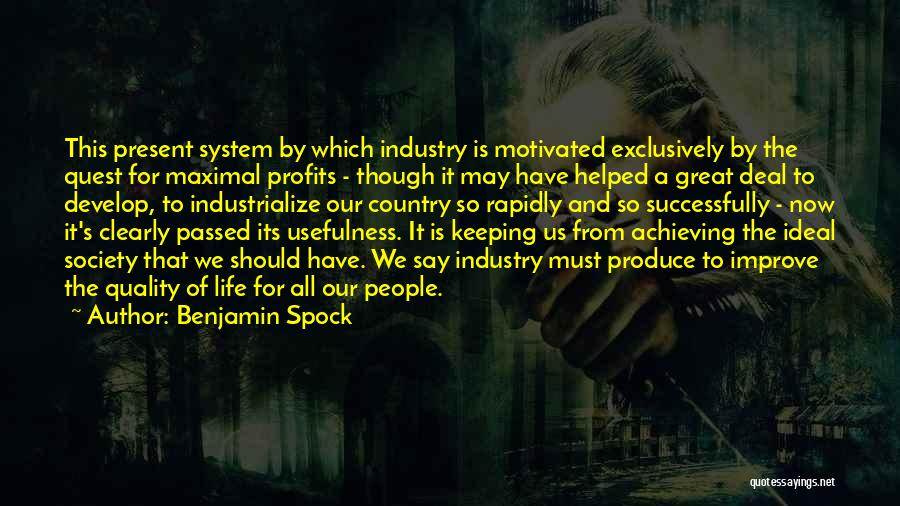 Ideal Society Quotes By Benjamin Spock