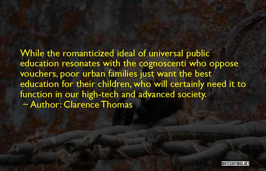 Ideal Society Quotes By Clarence Thomas