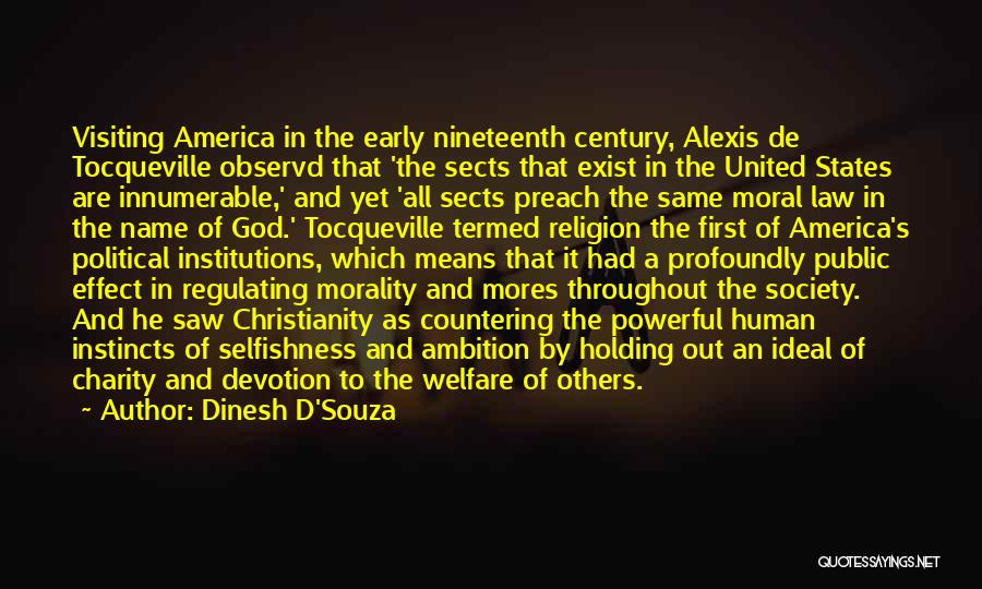 Ideal Society Quotes By Dinesh D'Souza