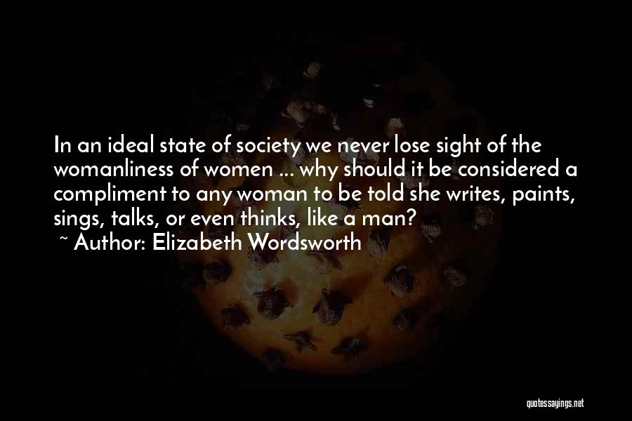 Ideal Society Quotes By Elizabeth Wordsworth