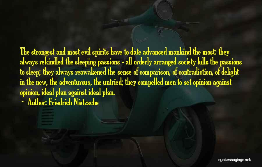 Ideal Society Quotes By Friedrich Nietzsche