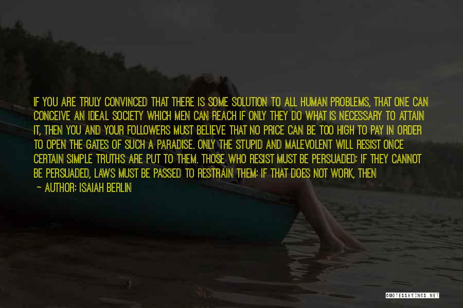 Ideal Society Quotes By Isaiah Berlin
