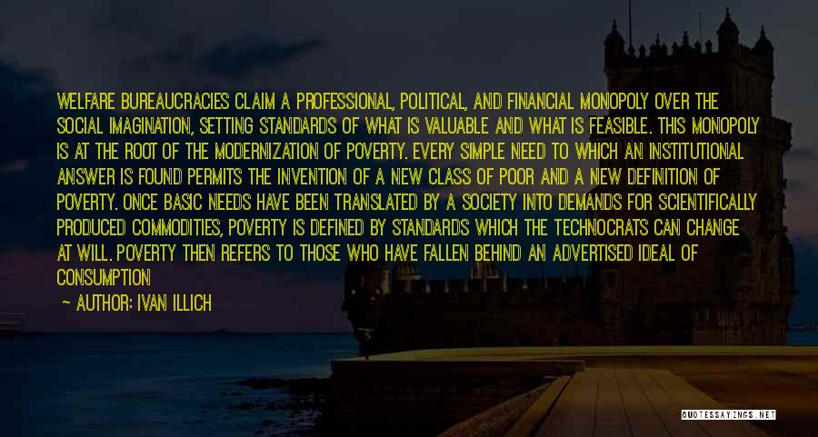 Ideal Society Quotes By Ivan Illich