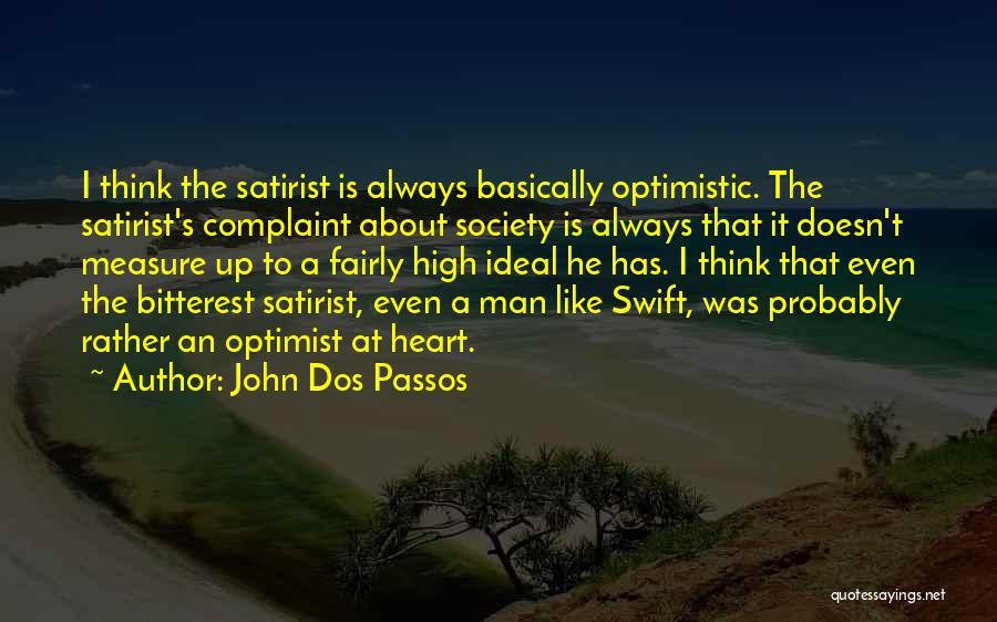 Ideal Society Quotes By John Dos Passos