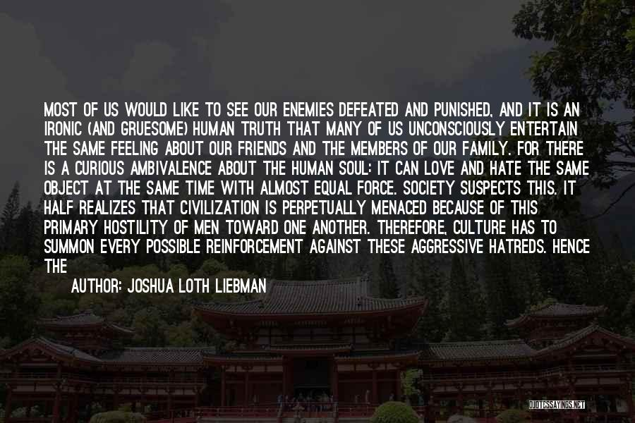 Ideal Society Quotes By Joshua Loth Liebman