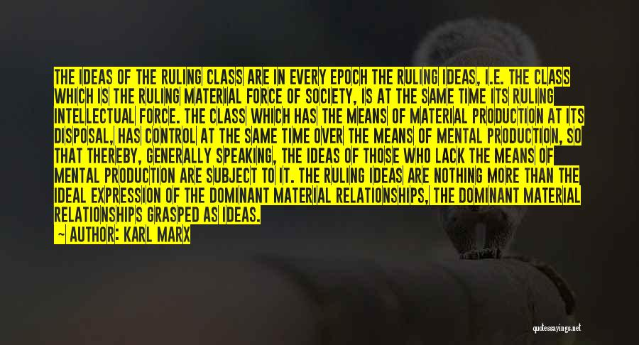 Ideal Society Quotes By Karl Marx