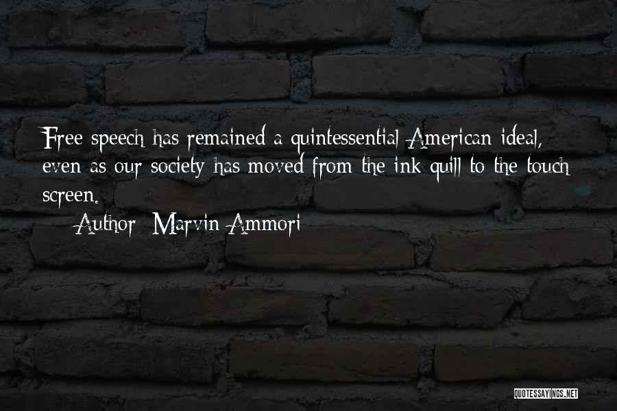 Ideal Society Quotes By Marvin Ammori