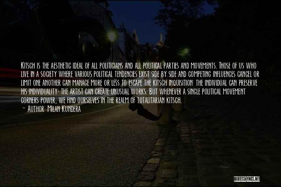 Ideal Society Quotes By Milan Kundera