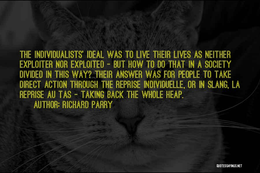 Ideal Society Quotes By Richard Parry