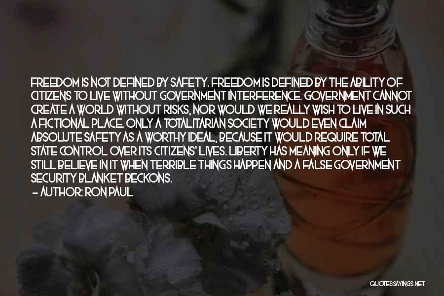 Ideal Society Quotes By Ron Paul