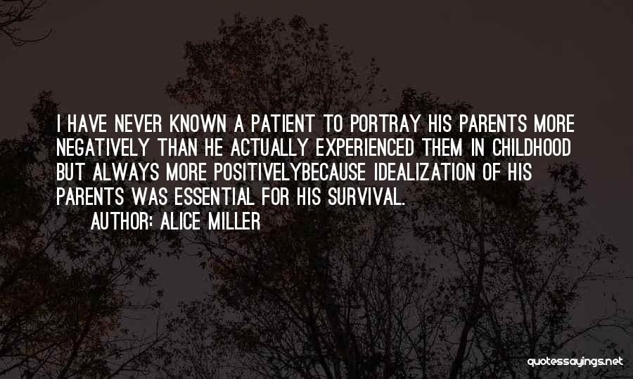Idealization Quotes By Alice Miller
