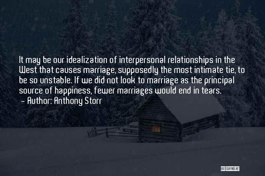 Idealization Quotes By Anthony Storr