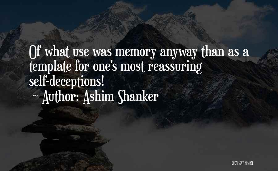 Idealization Quotes By Ashim Shanker