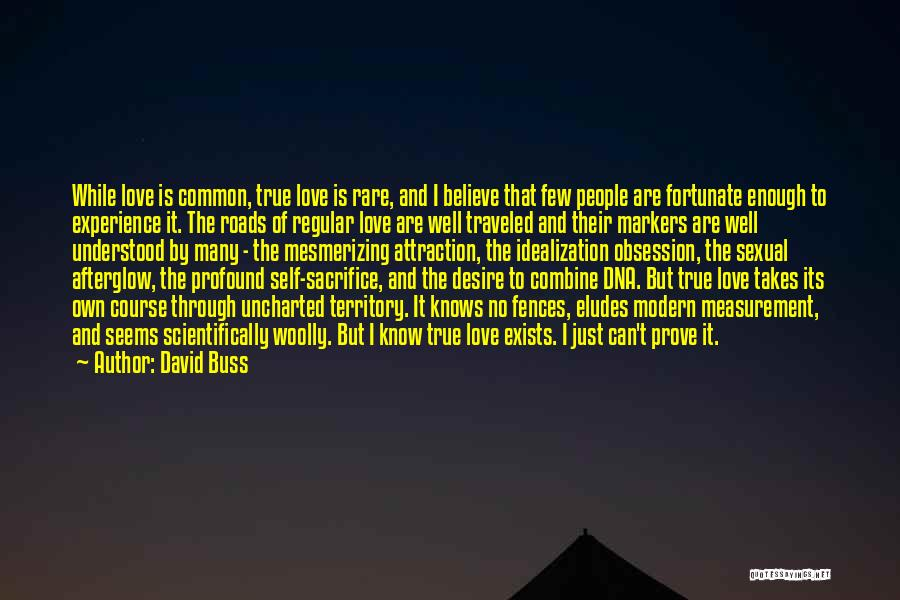 Idealization Quotes By David Buss