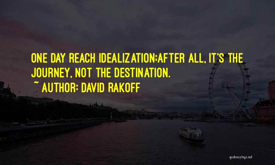 Idealization Quotes By David Rakoff