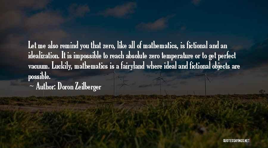 Idealization Quotes By Doron Zeilberger