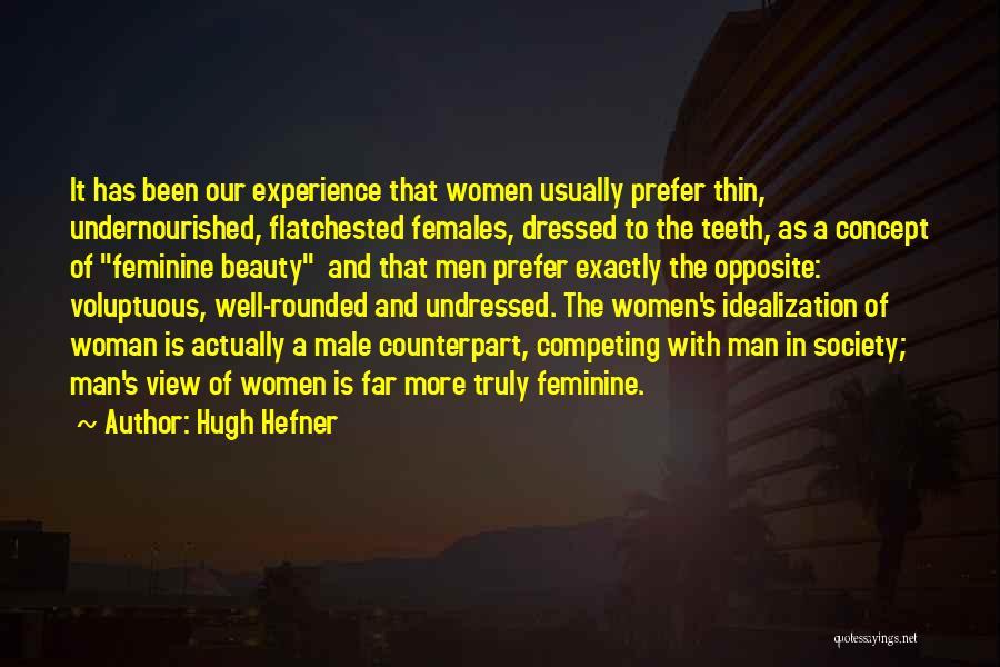 Idealization Quotes By Hugh Hefner
