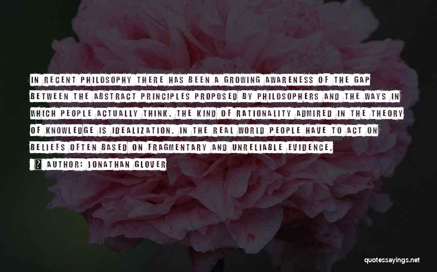 Idealization Quotes By Jonathan Glover