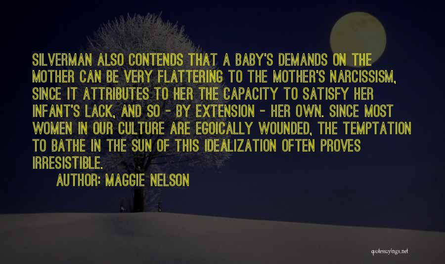 Idealization Quotes By Maggie Nelson