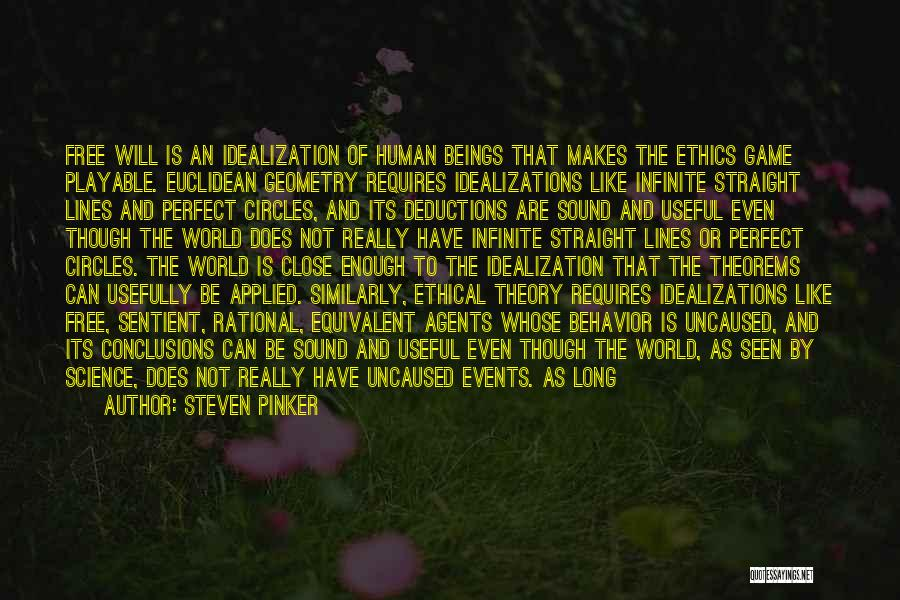 Idealization Quotes By Steven Pinker