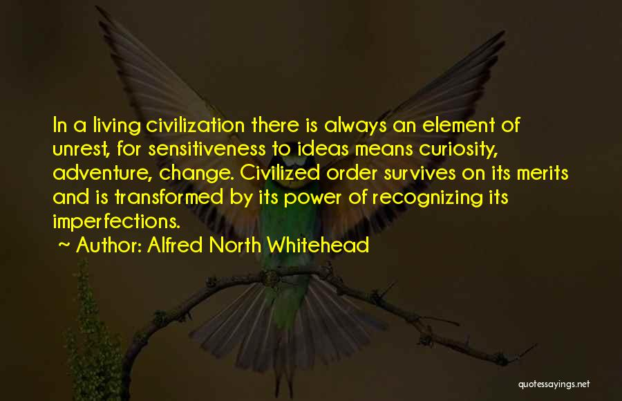 Ideas And Change Quotes By Alfred North Whitehead